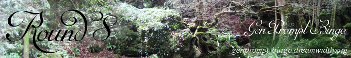 An Image of Puzzlewood with Gen Prompt Bingo Round 8 and the url genprompt_bingo.dreamwidth.org superimposed over it