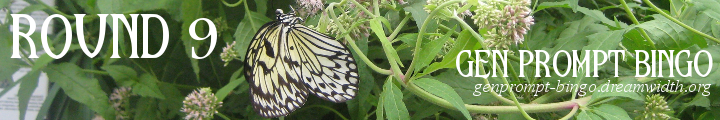 An Image of a Butterfly with Gen Prompt Bingo Round 9 and the url genprompt_bingo.dreamwidth.org superimposed over it