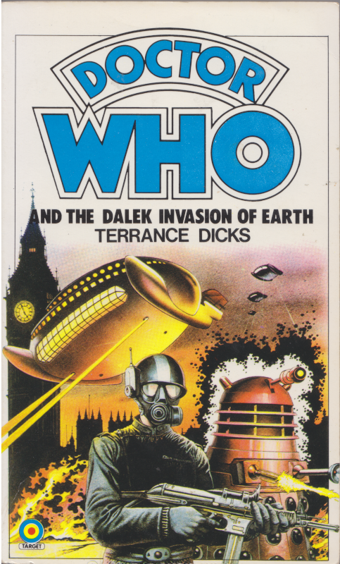 Target Book cover for Dalek Invasion of Earth.  A roboman stands centre, with a Dalek to the right and the Dalek spaceship destroying London to the left.  Big Ben is in the background.